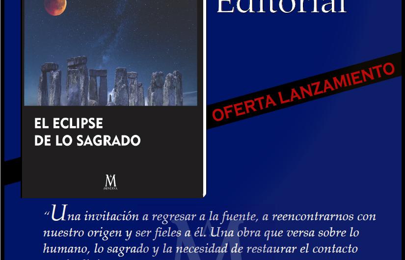 Nuevo libro Grupo Minerva – El eclipse de lo sagrado – Alain De Benoist, Thomas Molnar